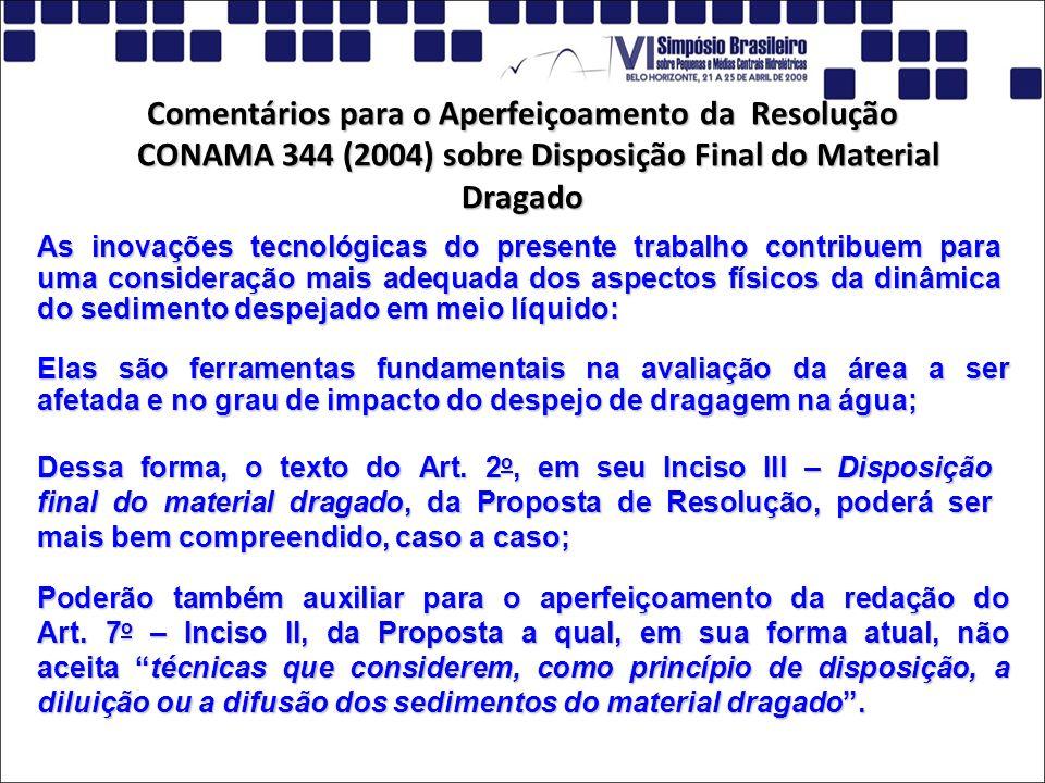 Comentários para o Aperfeiçoamento da Resolução CONAMA 344 (2004) sobre Disposição Final do Material Dragado