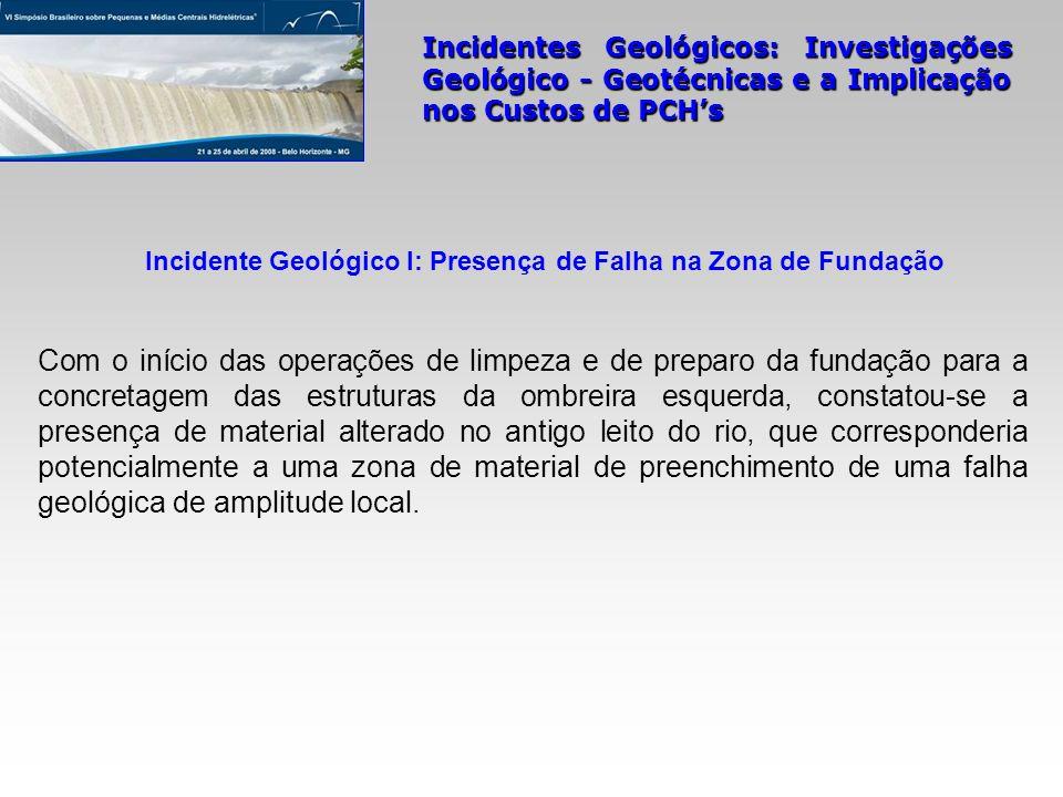 Incidente Geológico I: Presença de Falha na Zona de Fundação