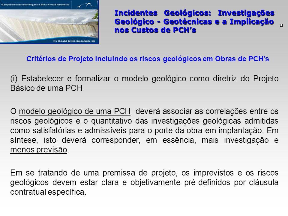Critérios de Projeto incluindo os riscos geológicos em Obras de PCH's
