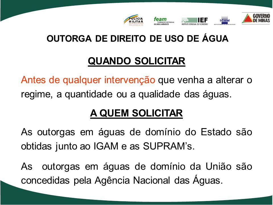 OUTORGA DE DIREITO DE USO DE ÁGUA