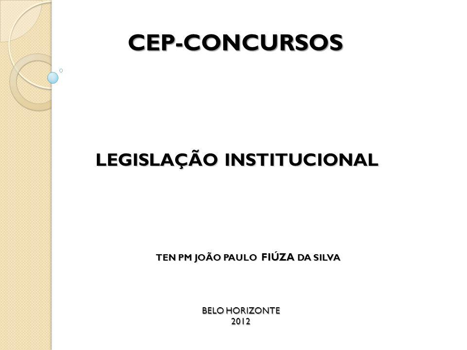 LEGISLAÇÃO INSTITUCIONAL TEN PM JOÃO PAULO FIÚZA DA SILVA