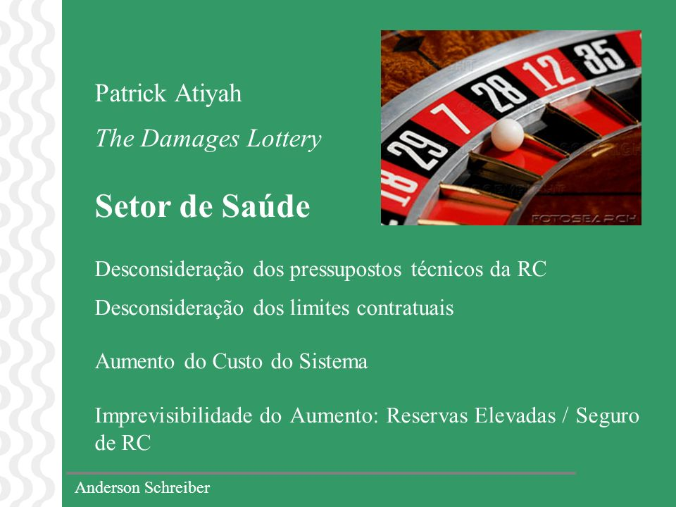 Setor de Saúde Patrick Atiyah The Damages Lottery