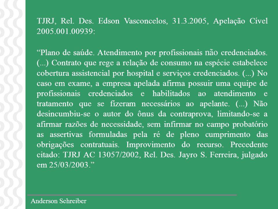 TJRJ, Rel. Des. Edson Vasconcelos, 31. 3. 2005, Apelação Cível 2005