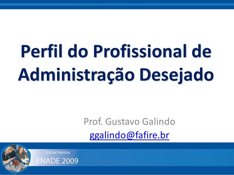 Perfil do Profissional de Administração Desejado