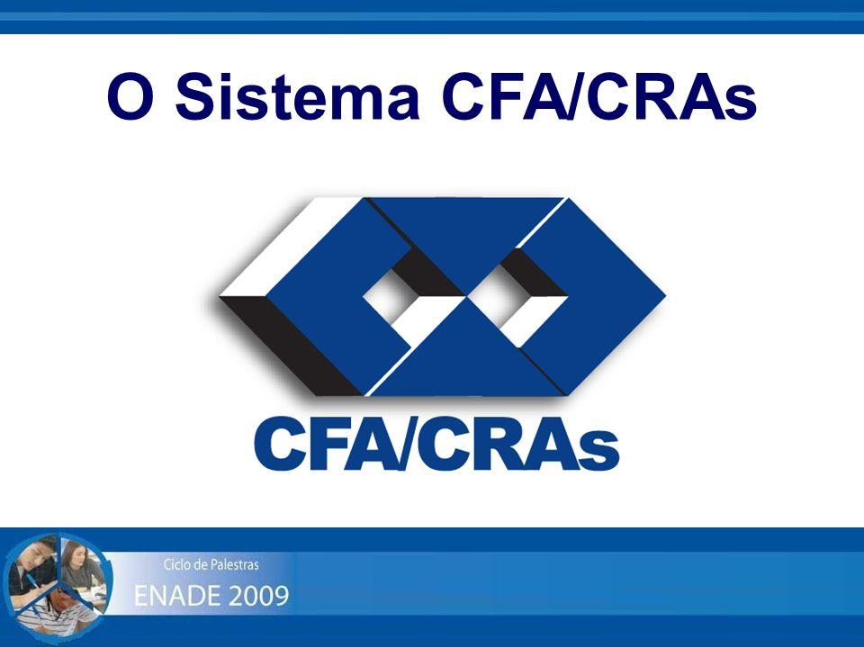 O Sistema CFA/CRAs