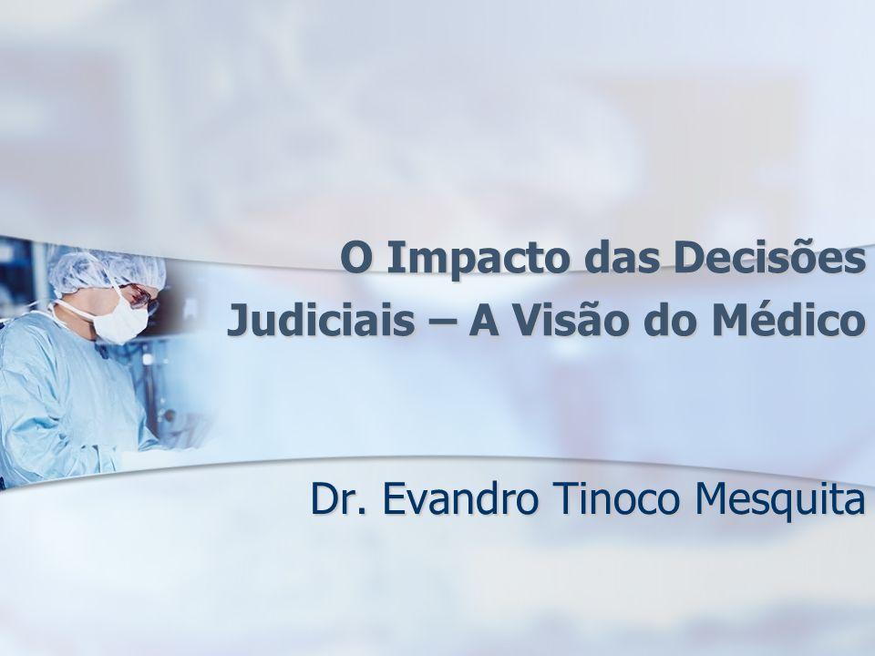 O Impacto das Decisões Judiciais – A Visão do Médico