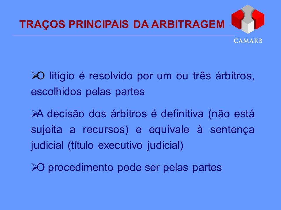 TRAÇOS PRINCIPAIS DA ARBITRAGEM