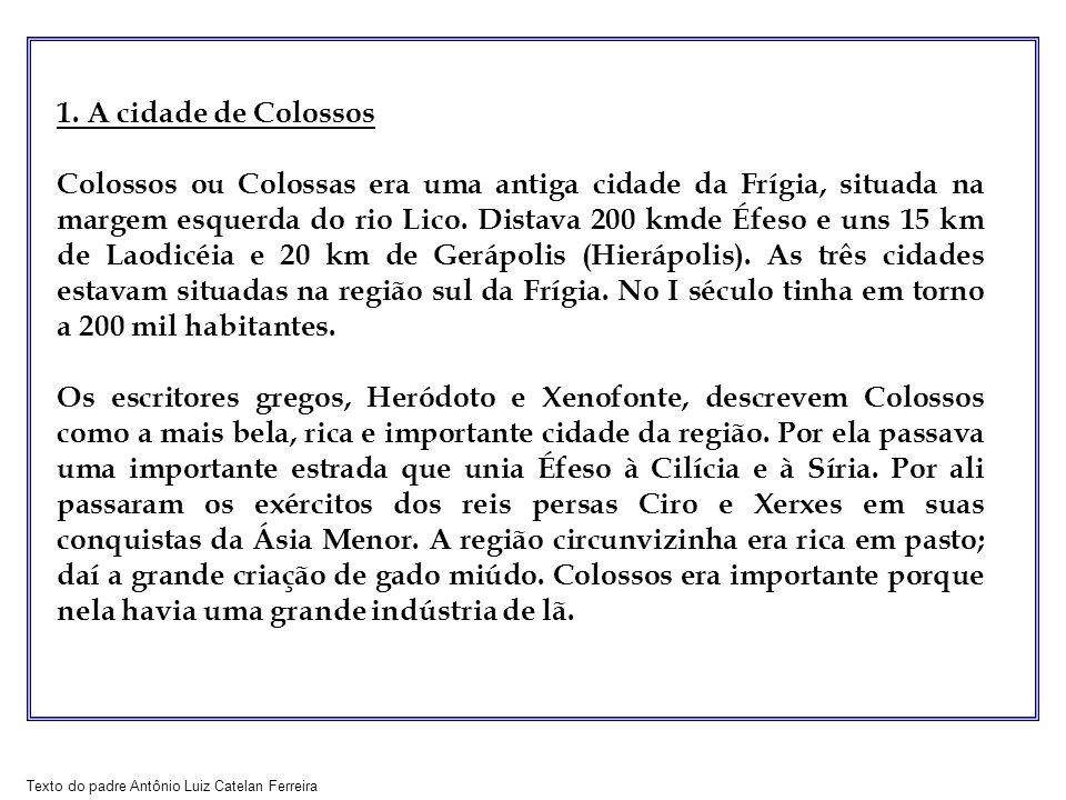1. A cidade de Colossos