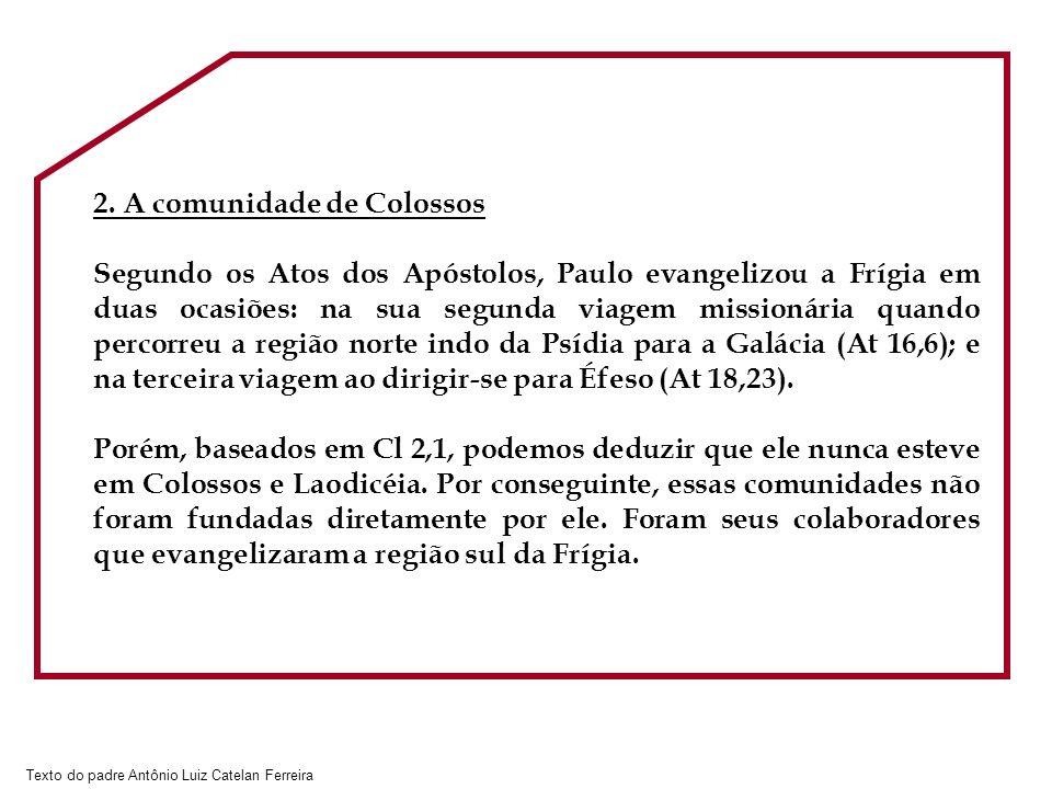2. A comunidade de Colossos