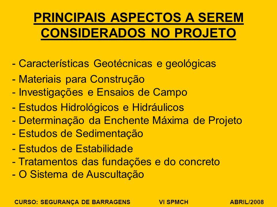 PRINCIPAIS ASPECTOS A SEREM CONSIDERADOS NO PROJETO