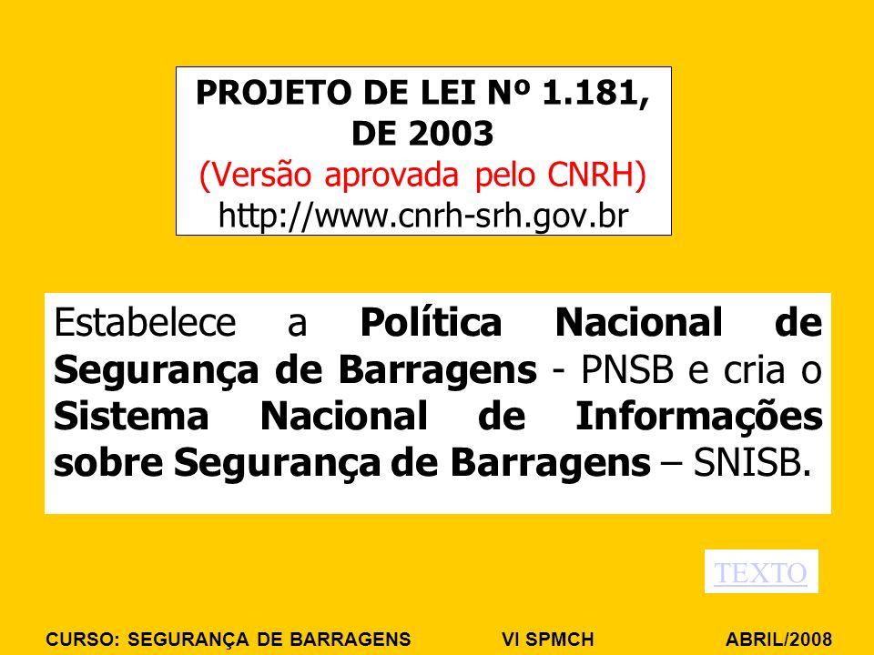 PROJETO DE LEI Nº 1.181, DE 2003 (Versão aprovada pelo CNRH) http://www.cnrh-srh.gov.br