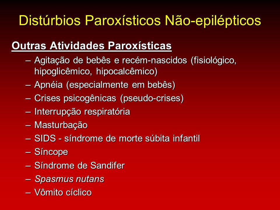 Distúrbios Paroxísticos Não-epilépticos