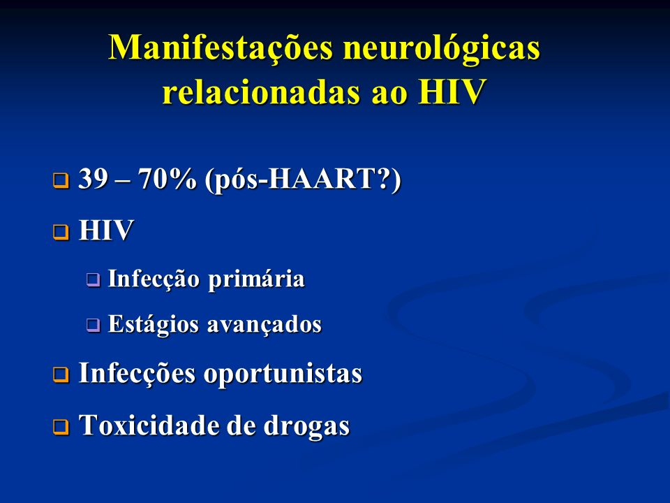 Manifestações neurológicas relacionadas ao HIV