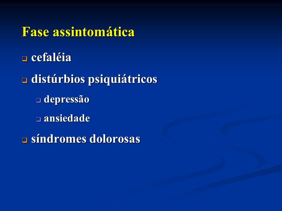 Fase assintomática cefaléia distúrbios psiquiátricos