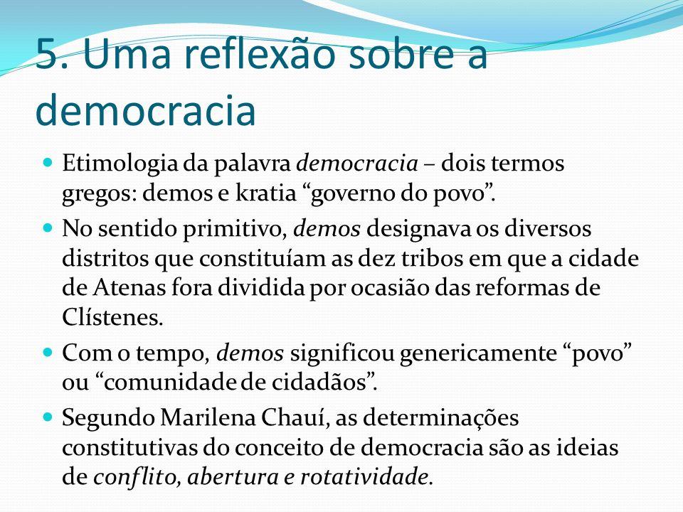 5. Uma reflexão sobre a democracia