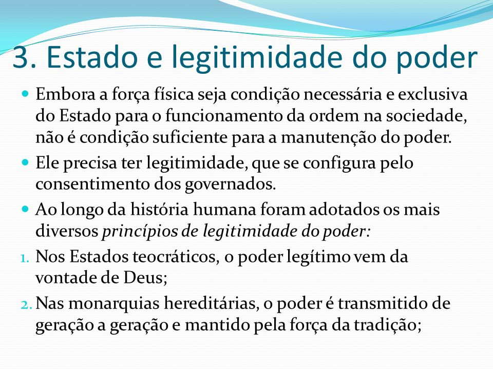 3. Estado e legitimidade do poder