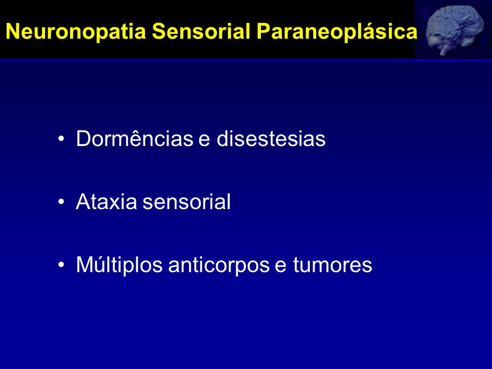 Neuronopatia Sensorial Paraneoplásica
