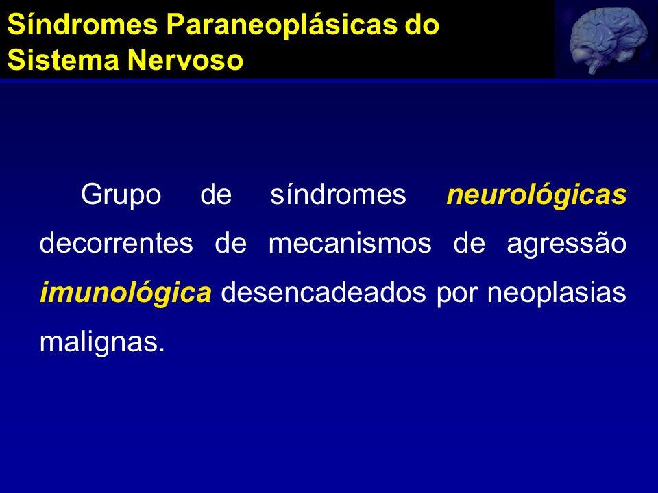 Síndromes Paraneoplásicas do Sistema Nervoso