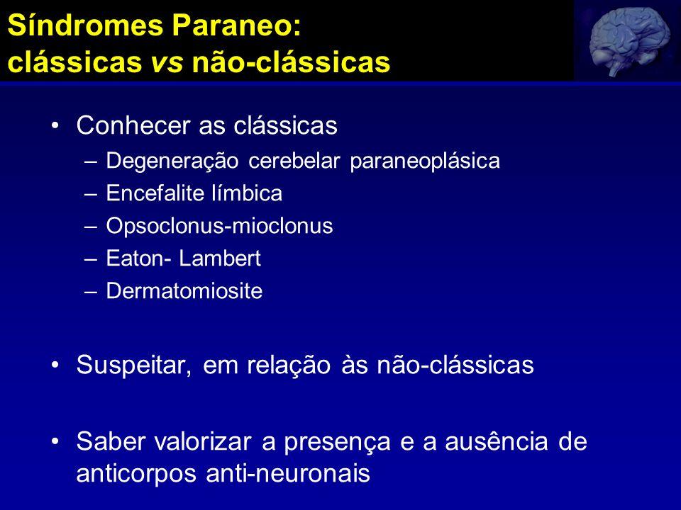 Síndromes Paraneo: clássicas vs não-clássicas