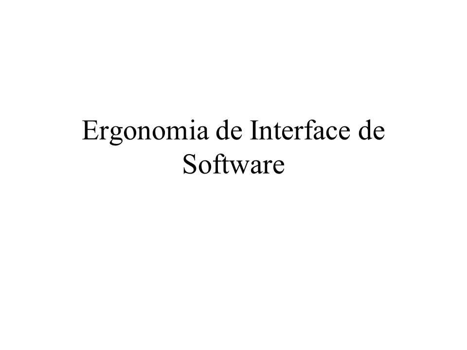 Ergonomia de Interface de Software
