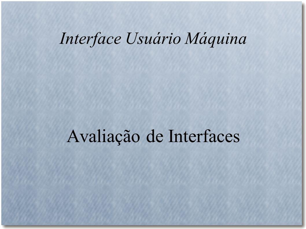 Interface Usuário Máquina