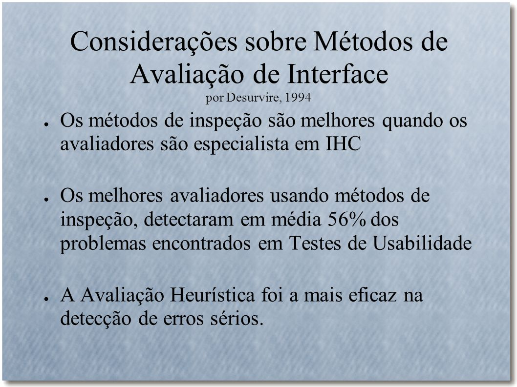 Considerações sobre Métodos de Avaliação de Interface por Desurvire, 1994