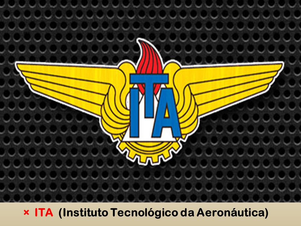 ITA (Instituto Tecnológico da Aeronáutica)