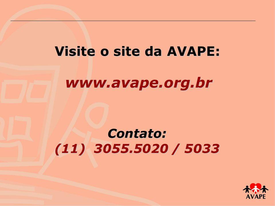 www.avape.org.br Visite o site da AVAPE: