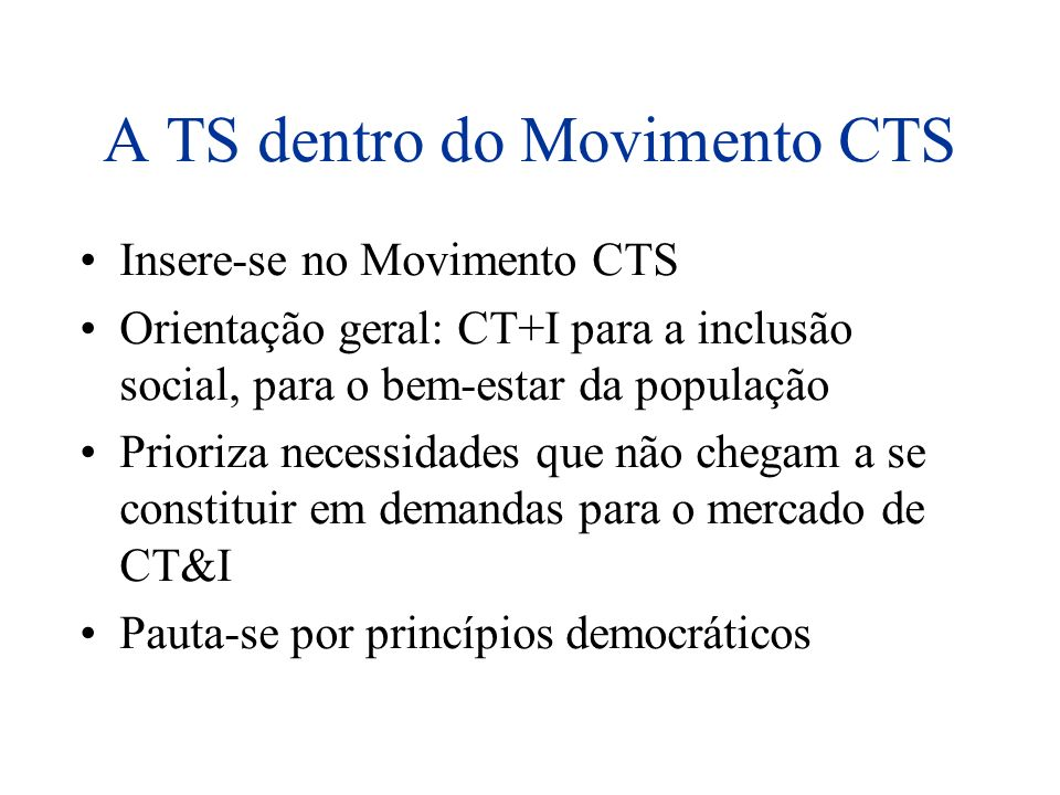 A TS dentro do Movimento CTS