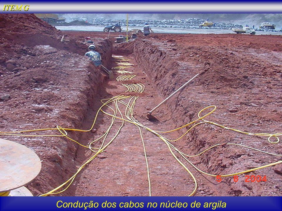 Condução dos cabos no núcleo de argila