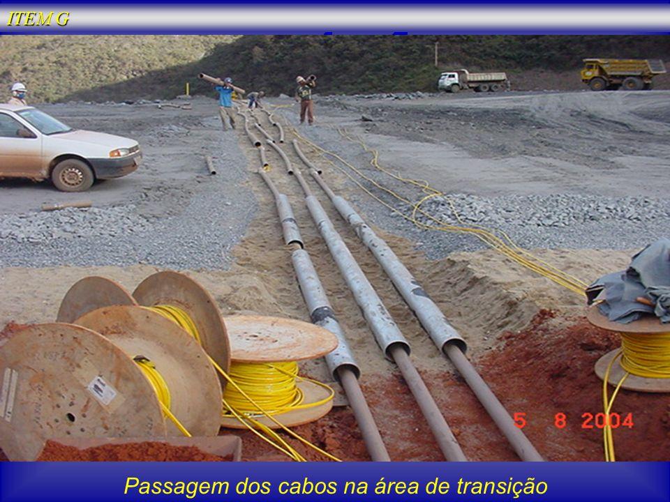 Passagem dos cabos na área de transição