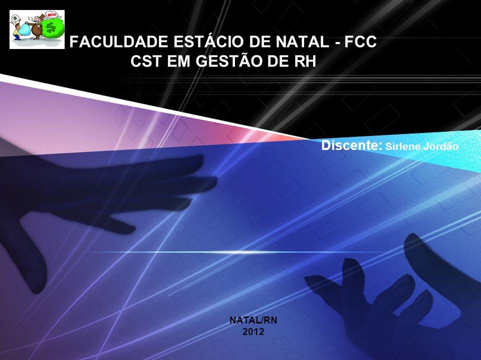 FACULDADE ESTÁCIO DE NATAL - FCC CST EM GESTÃO DE RH