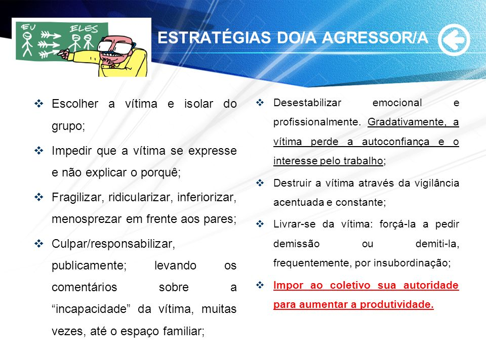 ESTRATÉGIAS DO/A AGRESSOR/A