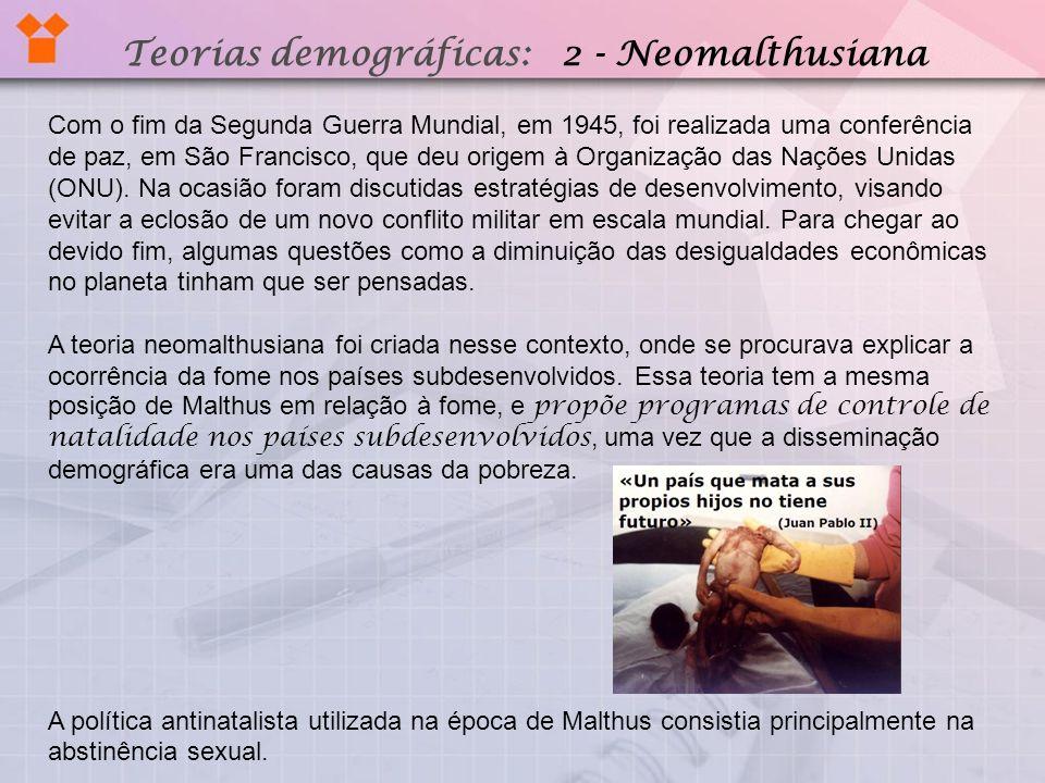 Teorias demográficas: 2 - Neomalthusiana