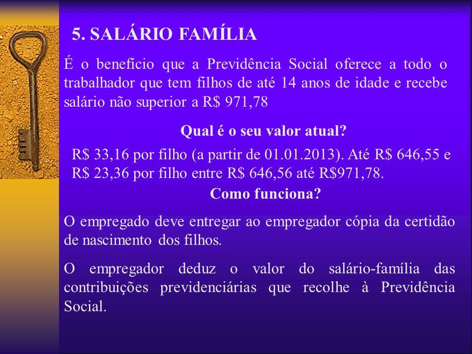5. SALÁRIO FAMÍLIA