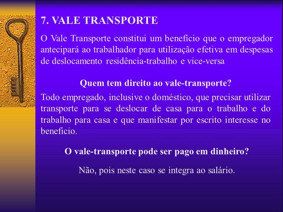 7. VALE TRANSPORTE