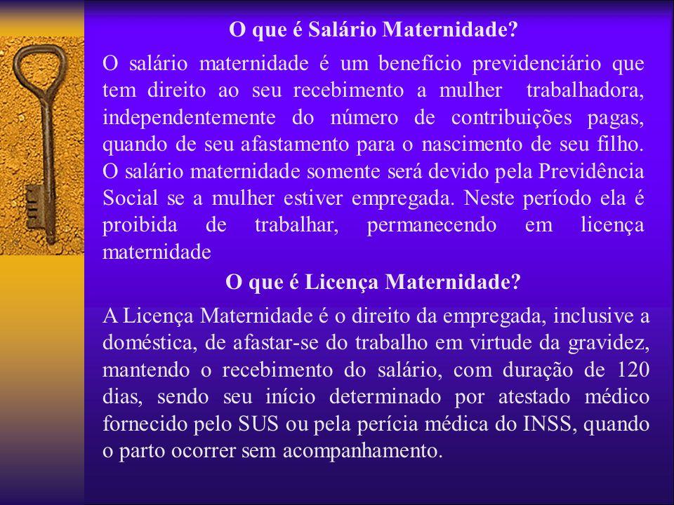 O que é Salário Maternidade O que é Licença Maternidade