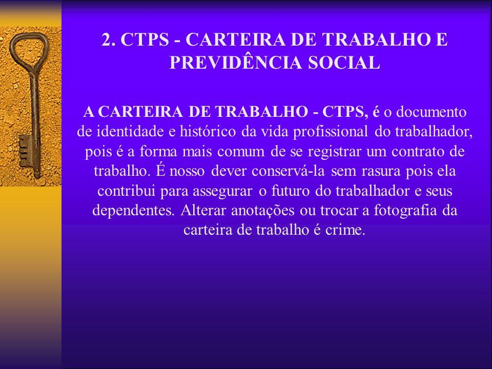 2. CTPS - CARTEIRA DE TRABALHO E PREVIDÊNCIA SOCIAL