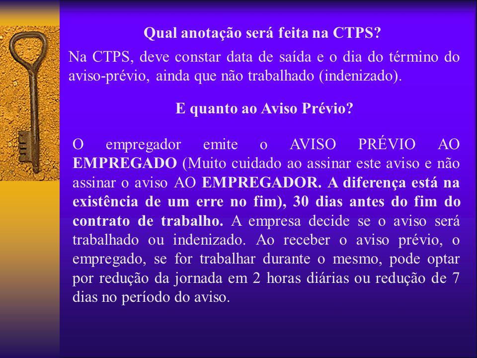 Qual anotação será feita na CTPS E quanto ao Aviso Prévio