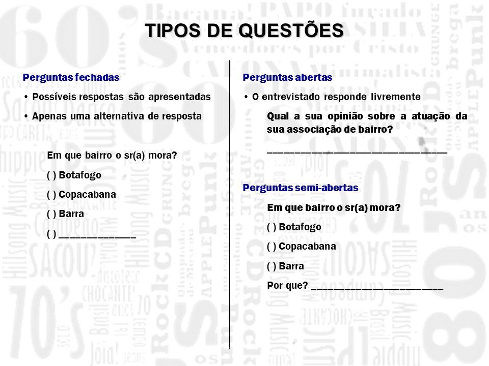 TIPOS DE QUESTÕES Perguntas fechadas