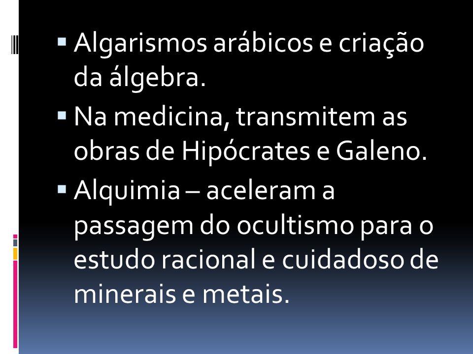 Algarismos arábicos e criação da álgebra.