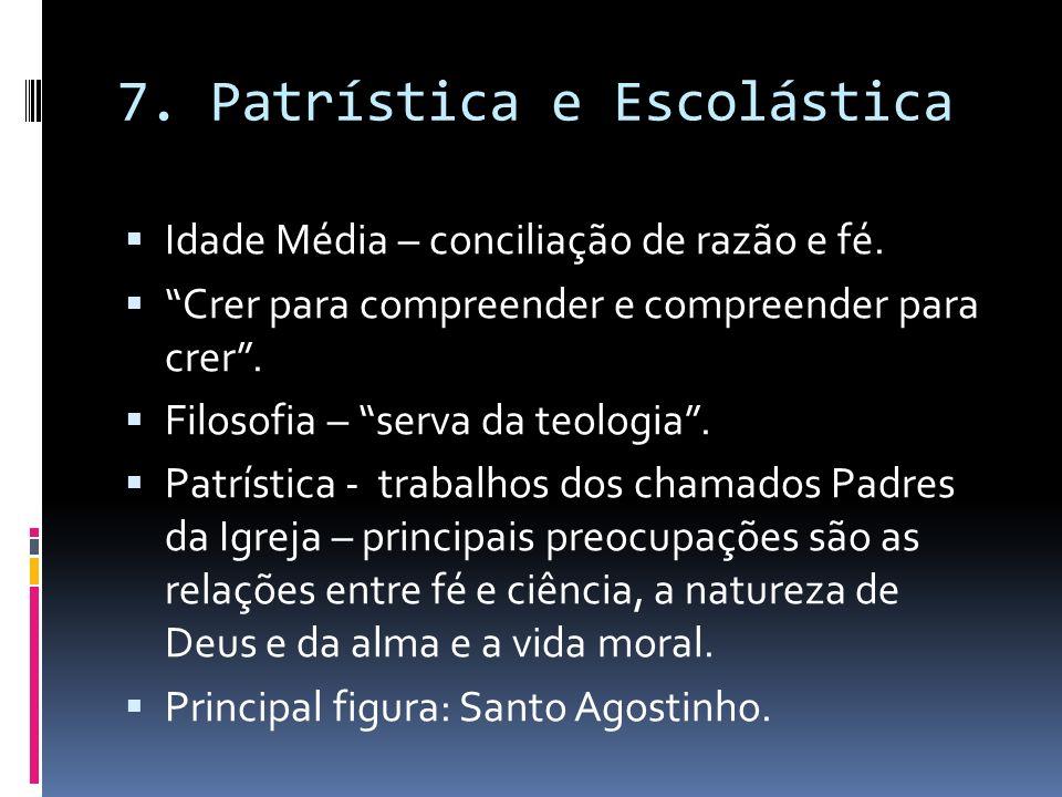 7. Patrística e Escolástica