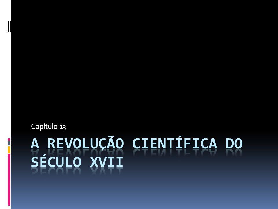 A revolução científica do século XVII