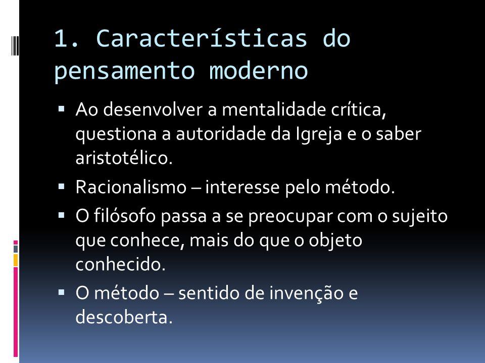 1. Características do pensamento moderno