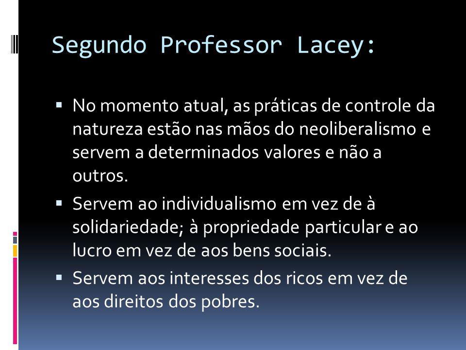 Segundo Professor Lacey:
