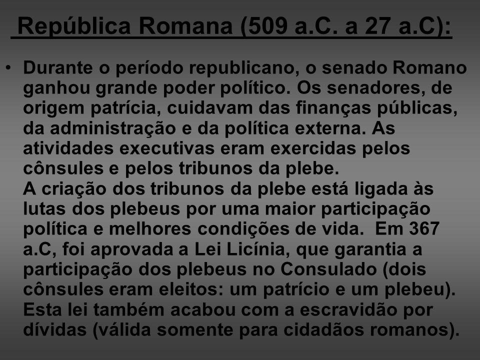 República Romana (509 a.C. a 27 a.C):