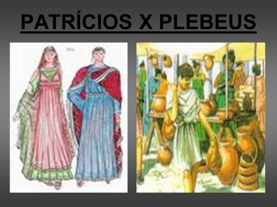 PATRÍCIOS X PLEBEUS