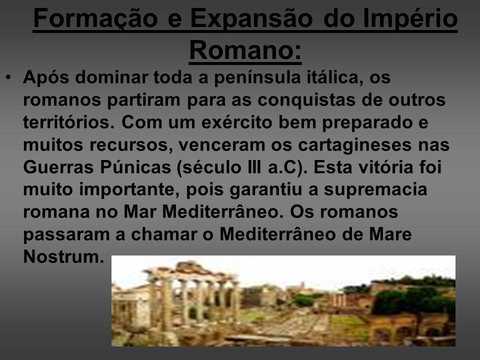 Formação e Expansão do Império Romano: