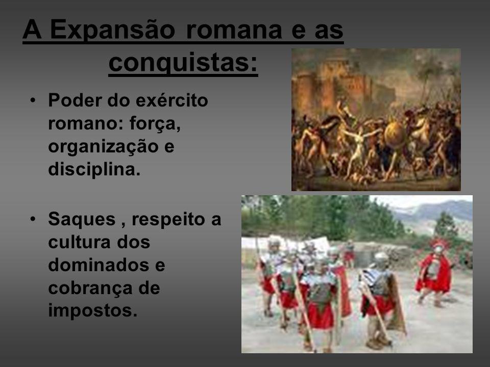 A Expansão romana e as conquistas: