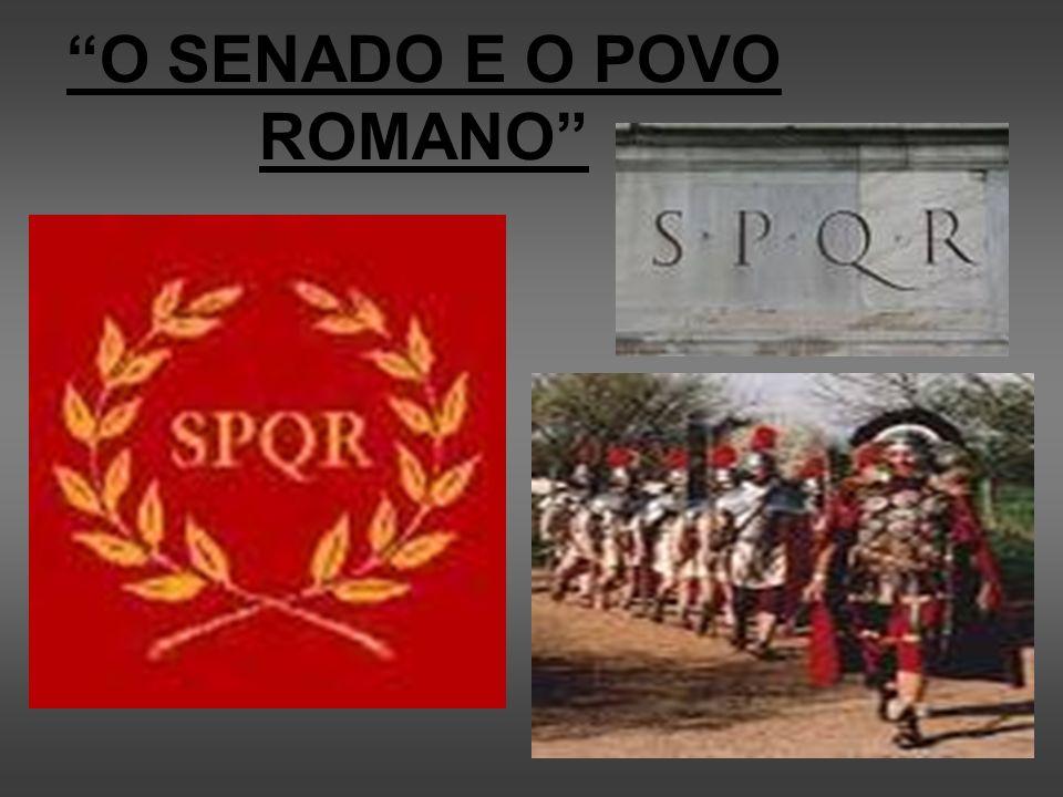 O SENADO E O POVO ROMANO